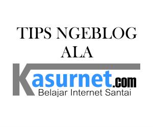 tips ngeblog berpenghasilan ala kasurnet.com