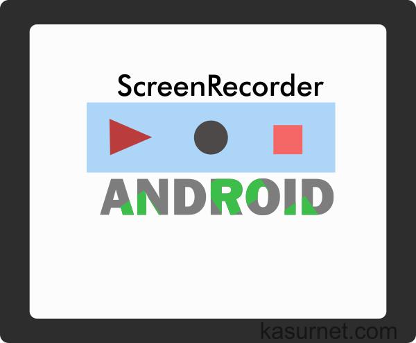 cara merekam layar android   kasur