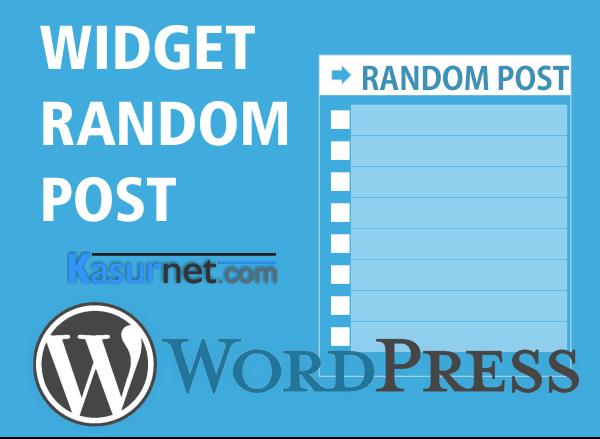 Cara Memasang Widget Random Post Pada WordPress