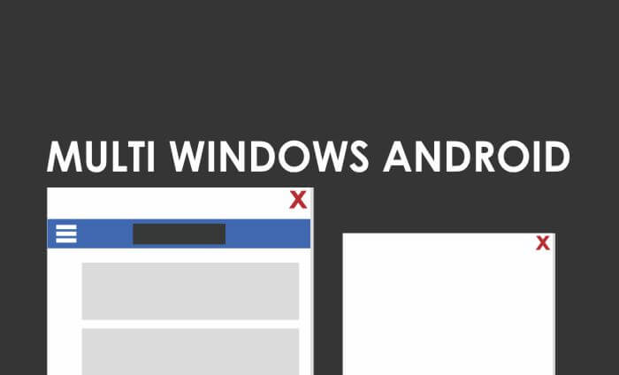 Aplikasi Multi Windows Android Tanpa Root