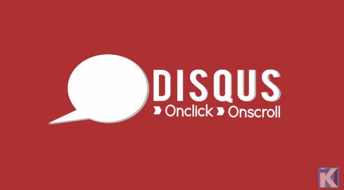 Memuat Komentar Disqus Onclick atau Onscroll WordPress