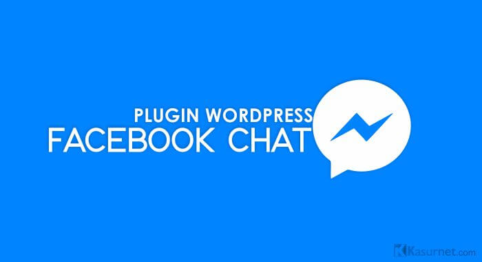Cara Pasang Facebook Live Chat Messenger WordPress