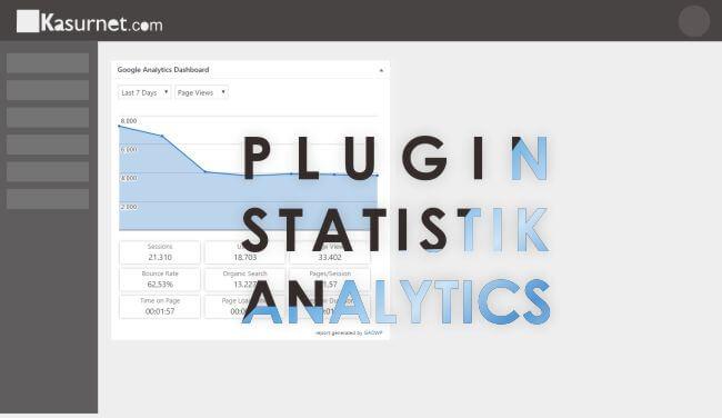 Rekomendasi Plugin Statistik Pengunjung Blog WordPress
