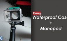 Permalink ke Cara Pasang Waterproof Case ke Monopod