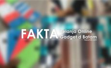 Permalink ke Fakta Belanja Online Gadget di Batam