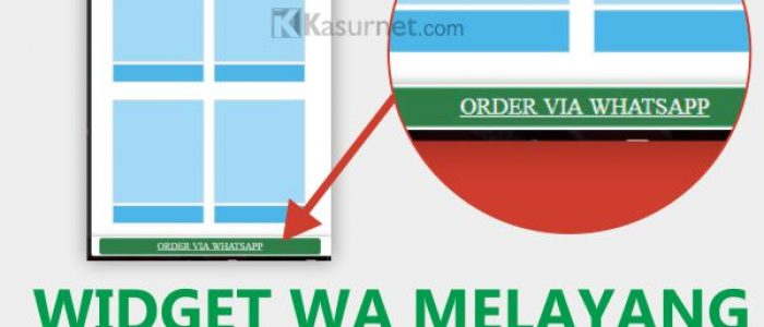 Membuat Widget Tombol Link Chat Whatsapp Melayang