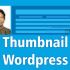 Permalink ke Menampilkan dan Mengatur Ukuran Thumbnail WordPress