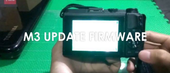 Tutorial Update Firmware Canon EOS M3