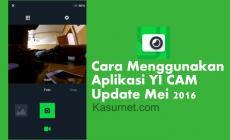 Permalink ke Cara Menggunakan Aplikasi Yi Cam Android Terbaru 2016 Mei