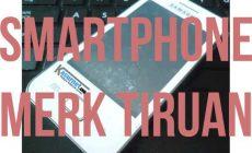 Permalink ke Smartphone Dengan Merk Tiruan