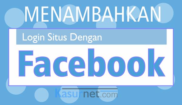 Menambahkan Login With Facebook di Situs WordPress