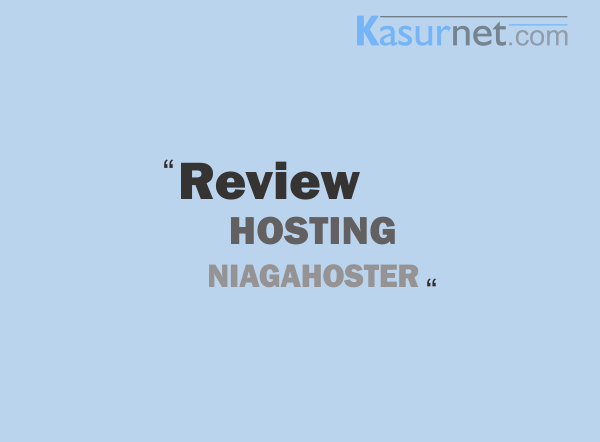 Review Hosting Murah di Niagahoster