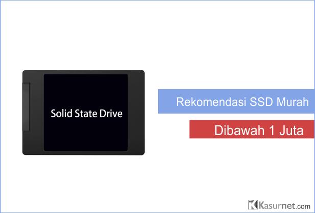 Rekomendasi SSD Murah
