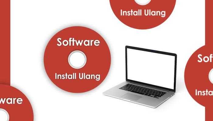 Software Wajib Setelah Install Ulang Windows