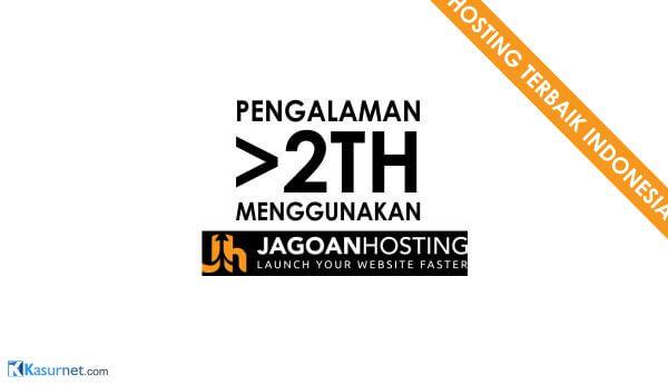 pengalaman hosting di jagoanhosting hosting terbaik indonesia