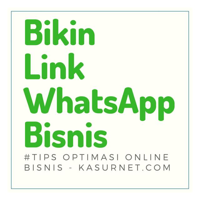 Cara Membuat Link Whatsapp Terbaru 2018