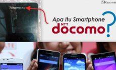 Permalink ke Apa itu Smartphone Berlabel NTT DoCoMo