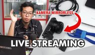 Permalink ke Tutorial Live Streaming Pake Kamera Mirrorless Sony