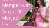 Permalink ke Cara Memperkuat Sinyal Android 3G Menjadi H+